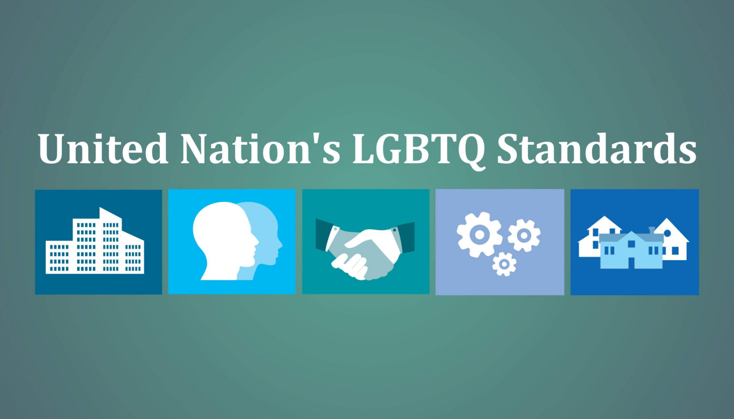United Nation's LGBTQ Standards
